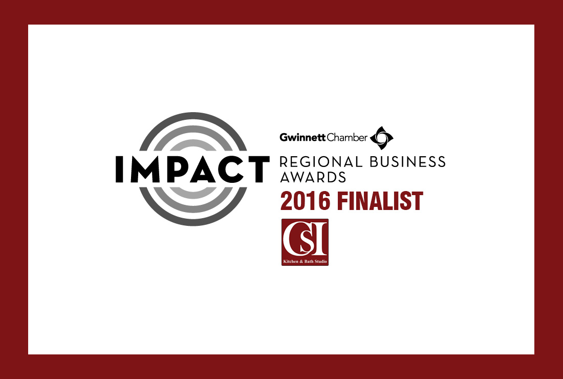 Gwinnett Chamber's Impact Finalist 2016 - CSI Kitchen and Bath